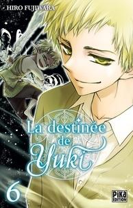 Hiro Fujiwara - La destinée de Yuki Tome 6 : .
