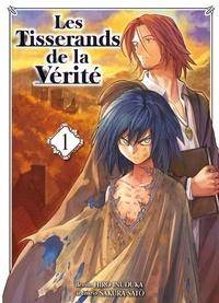 Hiro Inuduka et Sakura Sato - Les Tisserands de la Vérité Tome 1 : .