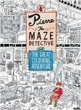 Hiro Kamigaki - Pierre the maze detective and the great colouring adventure.