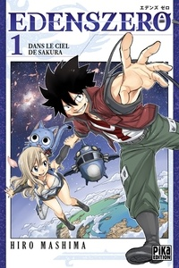 Hiro Mashima - Edens Zero T01 - Dans le ciel de Sakura.