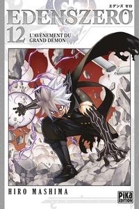 Hiro Mashima - Edens Zero T12 - L'avènement du grand démon.