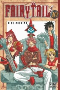 Télécharger gratuitement le format pdf de google books Fairy Tail Tome 10 par Hiro Mashima in French 9782811602000