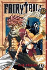 Hiro Mashima - Fairy Tail Tome 12 : .