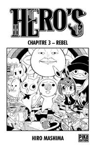 Hiro Mashima - Hero's Chapitre 3 - Rebel.