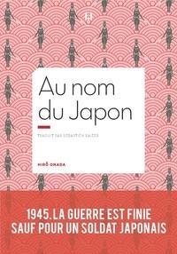 Hiro Onoda - Au nom du Japon.