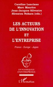 LES ACTEURS DE LINNOVATION ET LENTREPRISE. France-Europe-Japon.pdf