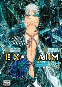 HiRock et Shin-Ya Komi - Ex-Arm Tome 1 : .