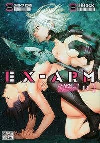 HiRock et Shin-Ya Komi - Ex-Arm Tome 11 : .