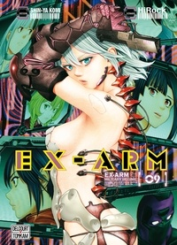 HiRock et Shin-Ya Komi - Ex-Arm Tome 9 : .
