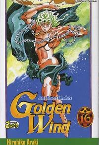 Hirohiko Araki - Jojo's Bizarre Adventure - Golden Wind Tome 16 : .