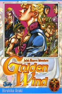 Hirohiko Araki - Jojo's Bizarre Adventure - Golden Wind Tome 3 : La fortune de Polpo.
