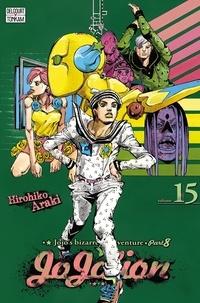 Hirohiko Araki - Jojo's Bizarre Adventure - Jojolion Tome 15 : Le lagon bleu des Dolomites.