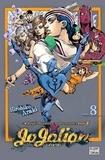 Hirohiko Araki - Jojo's Bizarre Adventure - Jojolion Tome 8 : .