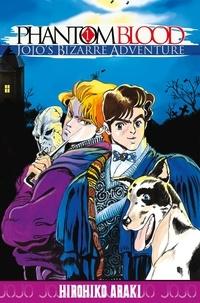 Hirohiko Araki - Jojo's Bizarre Adventure - Phantom blood Tome 1 : .