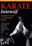 Hirokazu Kanazawa - Karaté intensif - Tremplin vers la ceinture noire.