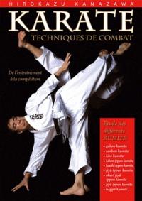 Hirokazu Kanazawa - Karaté : techniques de combat - Etudes des différents kumite.