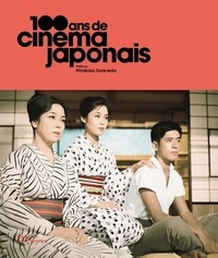 100 ans de cinéma japonais - Hirokazu Kore-Eda |