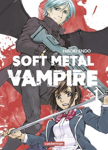 Hiroki Endo - Soft Metal Vampire Tome 1 : .