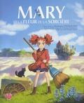 Hiromasa Yonebayashi et Riko Sakaguchi - Mary et la fleur de la sorcière.
