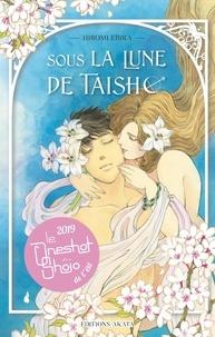 Télécharger des ebooks pour ipad Sous la lune de Taisho par Hiromi Ebira, Gaëlle Ruel FB2 PDF in French