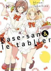 Hiromi Takashima - Kase-san Tome 4 : Kase-san & le tablier.