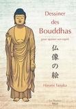 Hiromi Tanaka - Dessiner des Bouddhas pour apaiser son esprit.
