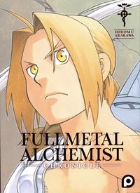Hiromu Arakawa - Fullmetal Alchemist  : Fullmetal Alchemist Chronicle.