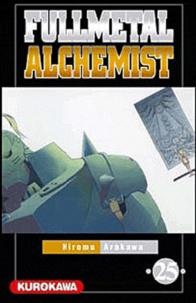 Hiromu Arakawa - Fullmetal Alchemist Tome 25 : .