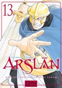 Hiromu Arakawa et Yoshiki Tanaka - The Heroic Legend of Arslân Tome 13 : .