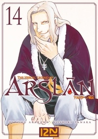 Hiromu Arakawa et Yoshiki Tanaka - The Heroic Legend of Arslân Tome 14 : .