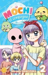 Hiromu Shinozuka - Mochi et Compagnie Tome 2 : .