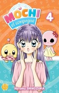 Hiromu Shinozuka - Mochi et Compagnie Tome 4 : .