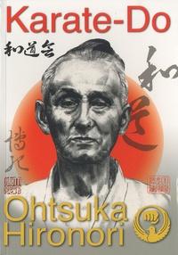 Hironori Ohtsuka - Karate-Do - Wado-Ryu Karate.