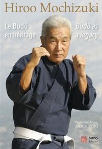 Hiroo Mochizuki - Le budo en héritage.