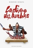 Hiroshi Hirata - La force des humbles.