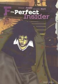 Hiroshi Mori - Les chefs d'oeuvre de Hiroshi Mori Tome 3 : F The perfect insider.