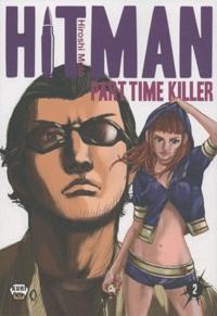 Hiroshi Muto - Hitman Part Time Killer Tome 2 : .