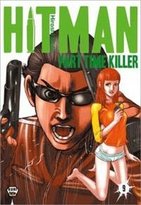 Hiroshi Muto - Hitman Part Time Killer Tome 9 : .