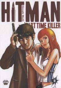 Hiroshi Muto - Hitman Part Time Killer Tome : .
