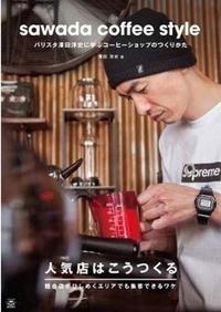 Hiroshi Sawada - Sawada Coffee Style.