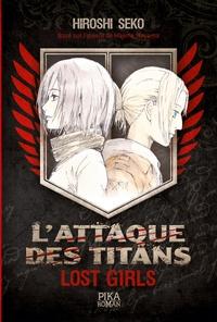 Hiroshi Seko - L'Attaque des Titans - Lost Girls.