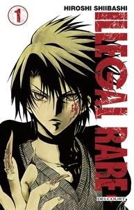 Hiroshi Shiibashi - Illegal Rare Tome 1 : .