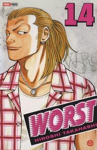 Hiroshi Takahashi - Worst Tome 14 : .