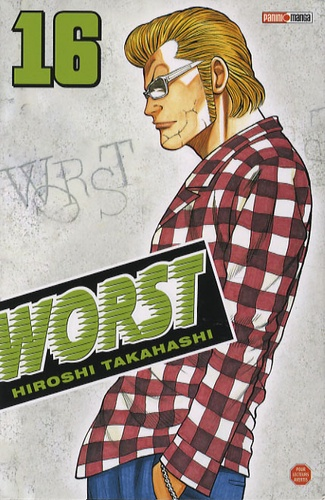 Hiroshi Takahashi - Worst Tome 16 : .
