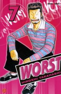 Hiroshi Takahashi - Worst Tome 7 : .