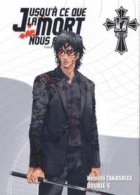 Hiroshi Takashige et  Double-S - Jusqu'à ce que la mort nous sépare Tome 17 : .