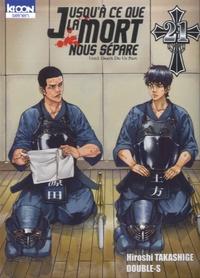Hiroshi Takashige et  Double-S - Jusqu'à ce que la mort nous sépare Tome 21 : .