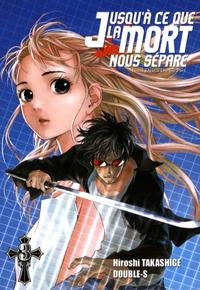 Hiroshi Takashige - Jusqu'à ce que la mort nous sépare Tome 3 : .