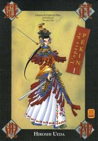 Hiroshi Ueda - L'Opéra de Pékin Tome 1 : .