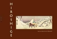 Hiroshige - Hiroshige - Sur la route du Tokaido.